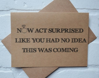 Now ACT SURPRISED like you had no idea PERSONAL attendant card funny bridal party card be my bridesmaid card act surprised proposal cards