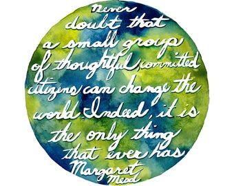 Margaret Mead - Art Print Quote - Change the World