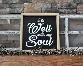 It Is Well With My Soul 12 X 12 Wood Sign