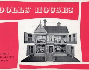 Vintage 1965 Dolls' Houses Victoria and Albert Museum London England. Wonderful Pictures with Text of Miniature Doll Houses w/History, Decor