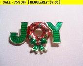 JOY brooch ,christmas brooch, holiday brooch, xmas brooch, vintage christmas
