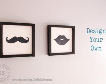 Design Your Own Mustache/Lips Wood Signs-Pick your Colors Lips and/or MustacheSigns-MustacheWall/Shelf Decor-LipsWall/Shelf Decor10.75x10.75