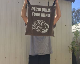 Decolonize Your Mind Tote