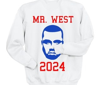 Kanye For President 2024, Kanye and Trump, Election 2016, Mr. West , Kanye 2020,