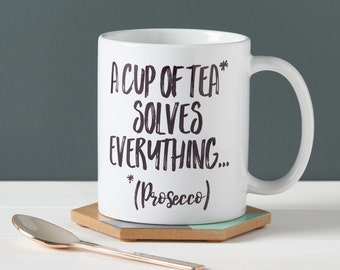 A Cup Of Tea Solves Everything Mug