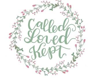 Called, Loved, Kept - 8x10 Printable