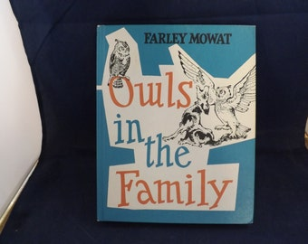 Farley Mowat Owls in the Family Hardcover Book