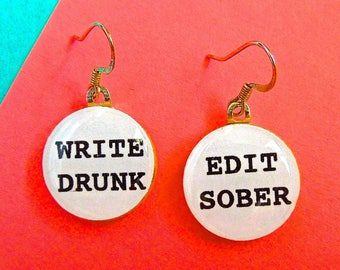 Write drunk edit sober, quote earrings, english major, literature earrings, lit major, literature major, funny jewelry, funny quote,humor
