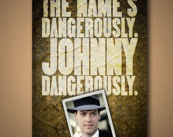 """Johnny Dangerously """"The Name's Seriously"""" Quote Poster"""