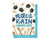 Funny Graduation Card - Funny Grad Card - Make It Rain - Grad 2017 - Graduation 2017 - College Grad - High School Grad - GR10