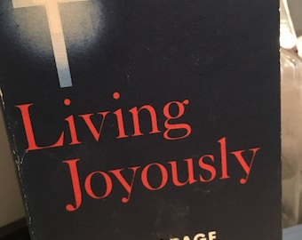 Living Joyously, Kirby Page, vintage anthology, devotional