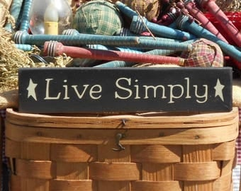 Live Simply painted primitive rustic wood sign