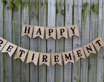 Custom Burlap Banner Happy Retirement Banner 10th, 20th,30th,50th Bunting Garlands
