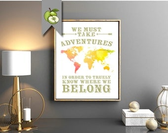 adventure map, world map, adventures, travel art, home gallery, we must take adventures, where we belong, christmas, birthday, gap year