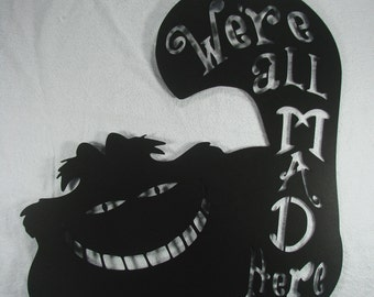 Cheshire Cat We're All Mad Here Metal Wall Sculpture