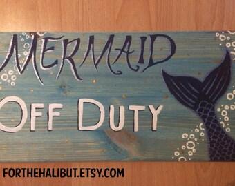 Mermaid Off Duty Signs
