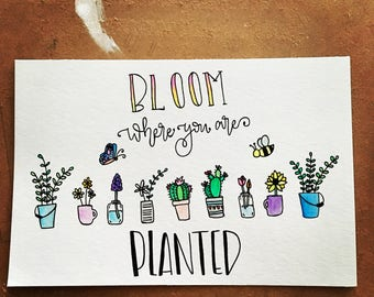 SALE Bloom Where You Are Planted Original Watercolor