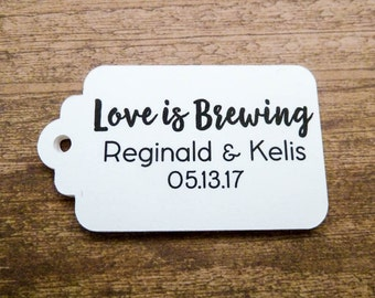 Custom Wedding Favor Tags - Personalized Tag - Love is Brewing Tag - 50 Count - 2.5 x 1.5 inch - Kraft Tags  - Wedding Tag WT3