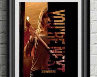 You're Next - Horror Movie Film Poster Adam Wingard Joe Swanberg Art Print Wall Decor Typography Movie Quote