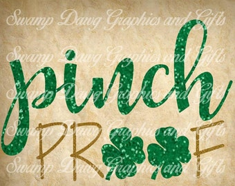 Pinch Proof svg, st patrick svg, clover svg, silhouette, cricut, digital file, cut file, pinch proof cut file, st patrick cut file, svg