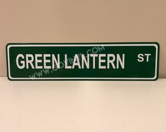 Green Lantern Aluminum Street Sign