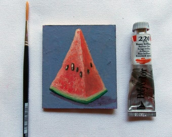 Handmade Fridge Magnet- Original Oil Painting- Miniature- Afordable Original Gift- Art in Kitchen- The SLICE OF WATERMELON