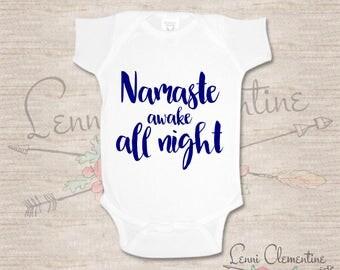 Namaste Awake All Night Bodysuit - Namaste Bodysuit - Namaste Baby Clothes - Yoga Baby Clothes  - Yoga Bodysuit - Yoga Baby
