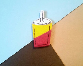 Felt brooch. Fast food. Drink container. Drink pin Fizzy pop. Paper cup. Kitch accessories