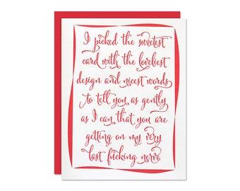 Relationship Card - Troubled Relationship - Very Last Nerve - Letterpress Greeting Card