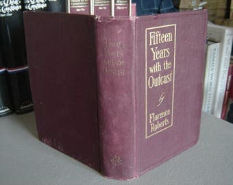 Fifteen Years with the Outcast  by Florence Roberts,  Published by Gospel Trumpet Company (1912)