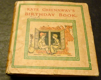 Kate Greenaway's Birthday Book- Antique Children's book- Each day with Individual verses