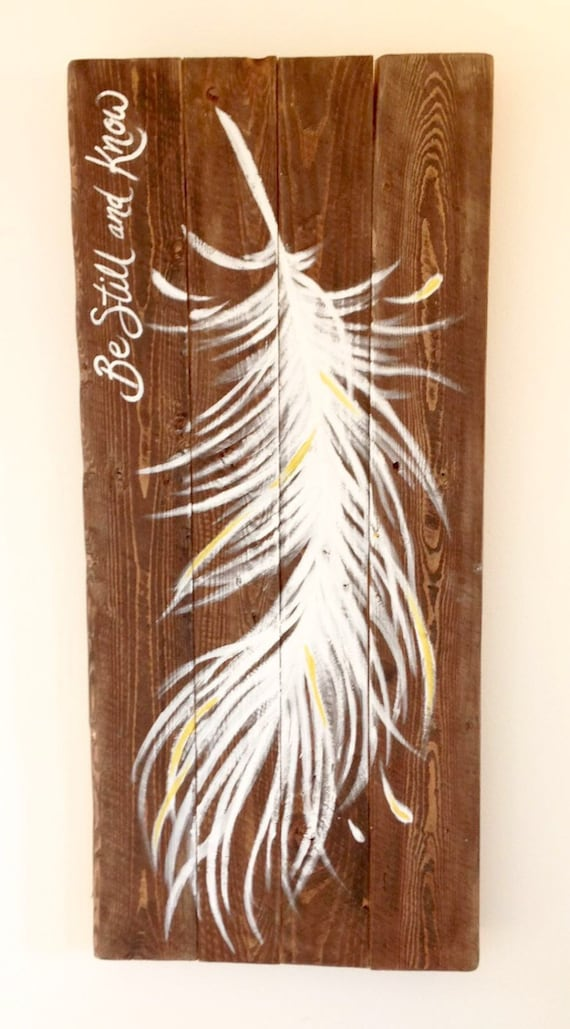 """reclaimed wood wall art - """"Be still and know"""""""