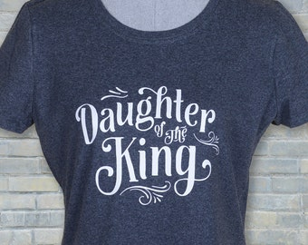 Christian shirt, Daughter of the king, Christian tee, Christian t shirts, Christian gift, Christian women's shirt, cute Christian shirt