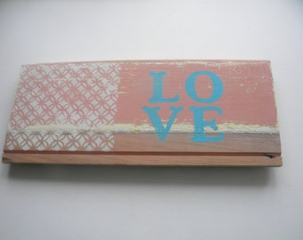 Reclaimed wood sign. LOVE
