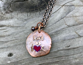 Kind charm necklace handmade copper kind as fcuk strong woman gift kindness counts