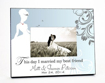Married My Best Friend Wedding Picture Frame