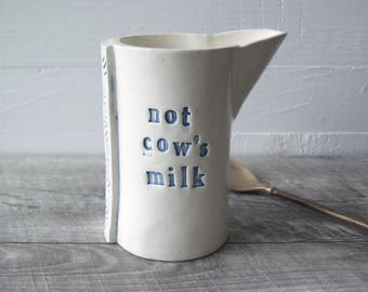 Not Cow's Milk Creamer.  Hand-Built Fired Ceramic Creamer For Plant-Based Milk.  In Blue.