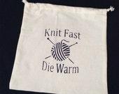 Knit Fast Die Warm Project bag