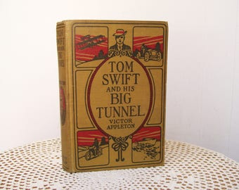 1916 Tom Swift and HIS BIG TUNNEL Victor Appleton Hardcover Boys Library 1st Edition