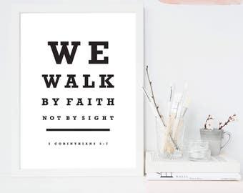 We Walk By Faith Not By Sight,  2 Corinthians 5:7, Christian Printable Art, Bible Verse Printable Decor, Christian Wall Art, Christian Decor