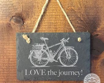 Bicycle Sign Love the Journey Slate Sign - Bike Sign - Inspirational Quote Slate Sign - Gift for Travel - Bicyclists - Bicycles Slate