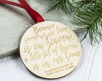 memorial ornament - memorial gift - memorial decoration - memorial bauble - 'because someone we love is in heaven' - Remembrance gift