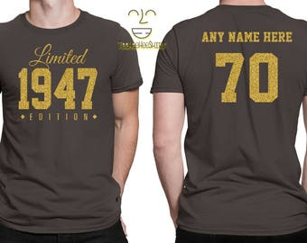1947 GOLD Limited Edition 70th Birthday Party Shirt, 70 years old shirt, limited edition 70 year old, 70th birthday party tee shirt