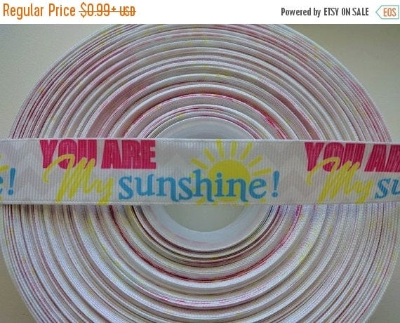 "SUPER SALE YOU Are My Sunshine 7/8"" 22mm Grosgrain Hair Bow Craft Ribbon 782616"