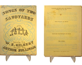 Songs of Two Savoyards; Words by W.S. Gilbert, Music by Arthur Sullivan, aka Gilbert and Sullivan