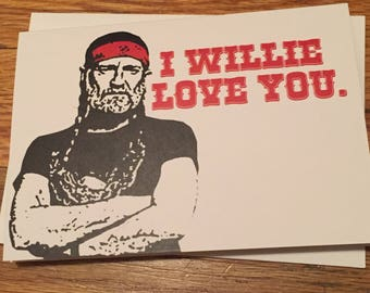 I Willie Love You