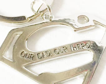 Super hero keyring, Keychain, Hero, Super Hero, Super man, Gift for him, gift for dad, Our Dad, Our Hero, Gift, Fathers Day Gift, Keyring