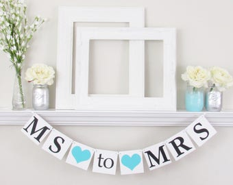 Ms to Mrs Banner - Ms to Mrs Sign - Bridal Party Decorations - Wedding Garland - Custom Sign