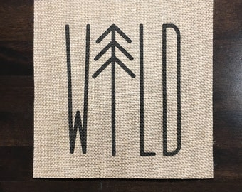 Wild | Burlap Fabric Print | Rustic Decor | Nursery Decor | Home Decor | Camping | Tree