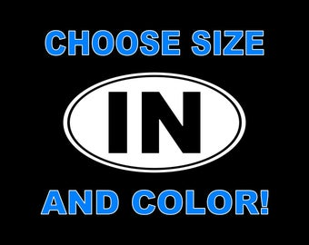 Indiana IN Oval Die-Cut Decal Car Decal Truck Stickers Yeti Tumbler Laptop Mac Tablet Bumper Sticker Vinyl Decal Window/Wall Phone Decal